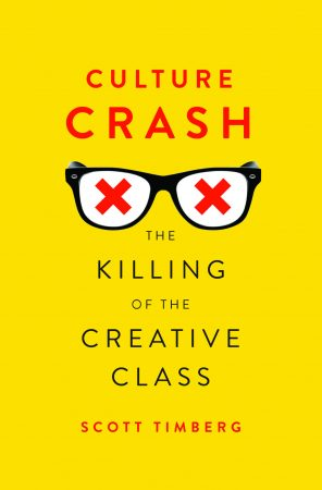 Culture Crash by Scott Timberg