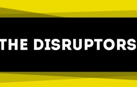 The 2015 Disruptors: 11 Companies. 18 Entrepreneurs. $350M Raised. 1 City.