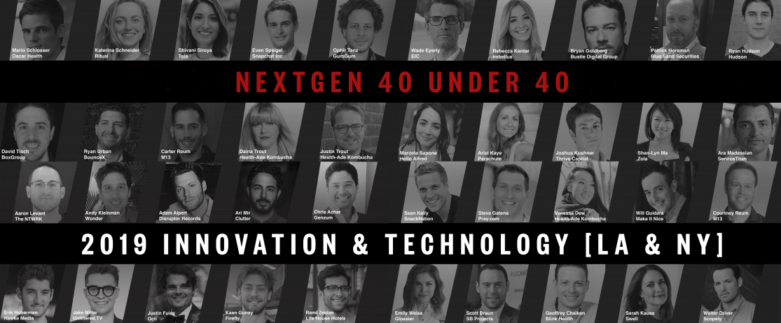 NextGen 40 Under 40: Innovation & Technology [2019]